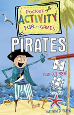 Pocket Activity Fun and Games : Pirates - Wensley Clarkson