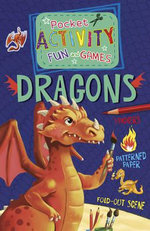 Pocket Activity Fun and Games : Dragons - Lisa Sweet