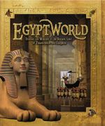 Egyptworld : Discover the Ancient Land of Tutankhamun and Cleopatra - Stella Caldwell