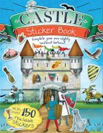 Castle Sticker Book : Complete Your Own Mighty, Medieval Fortress! - Jim Pipe