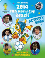 The Official 2014 FIFA World Cup Brazil Activity Book - Emily Stead