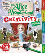 The Alice in Wonderland Creativity Book - Penny Worms