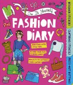 Do it Yourself Fashion Diary - Caroline Rowlands