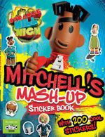 Strange Hill High: Mash-Up Sticker Book : Mitchell's Mash-Up Sticker Book - William Potter