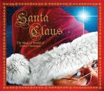 Santa Claus : The Magical World of Father Christmas - Rod Green
