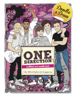Doodle and Draw Heartthrobs : One Direction : Colour, Doodle and Daydream About the Gorgeous Boys - Claire Sipi