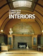 The Twentieth Century Interiors Sourcebook - Clive Edwards