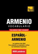 Vocabulario Espanol-Armenio - 9000 Palabras Mas Usadas - Andrey Taranov