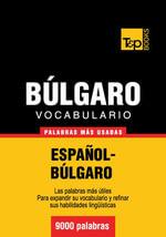 Vocabulario Espanol-Bulgaro - 9000 Palabras Mas Usadas - Andrey Taranov