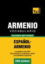 Vocabulario Espanol-Armenio - 7000 Palabras Mas Usadas - Andrey Taranov