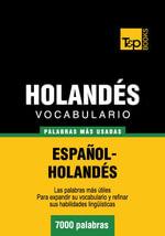 Vocabulario Espanol-Holandes - 7000 Palabras Mas Usadas - Andrey Taranov