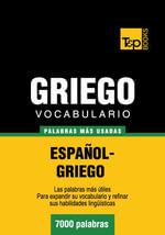 Vocabulario Espanol-Griego - 7000 Palabras Mas Usadas - Andrey Taranov