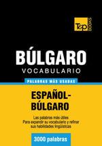 Vocabulario Espanol-Bulgaro - 3000 Palabras Mas Usadas - Andrey Taranov