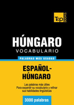 Vocabulario Espanol-Hungaro - 3000 Palabras Mas Usadas - Andrey Taranov