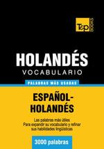 Vocabulario Espanol-Holandes - 3000 Palabras Mas Usadas - Andrey Taranov