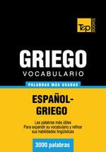 Vocabulario Espanol-Griego - 3000 Palabras Mas Usadas - Andrey Taranov