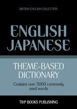 Theme-based dictionary British English-Japanese - 5000 words - Andrey Taranov