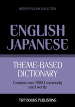 Theme-based dictionary British English-Japanese - 9000 words - Andrey Taranov