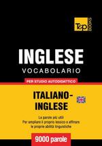 Vocabolario Italiano-Inglese britannico per studio autodidattico - 9000 parole - Andrey Taranov