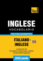 Vocabolario Italiano-Inglese britannico per studio autodidattico - 3000 parole - Andrey Taranov