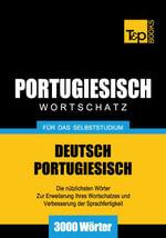 Wortschatz Deutsch-Portugiesisch fur das Selbststudium - 3000 Worter - Andrey Taranov
