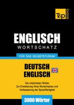 Wortschatz Deutsch-Britisches Englisch fur das Selbststudium - 3000 Worter - Andrey Taranov