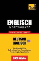 Englischer Wortschatz (Am) Fur Das Selbststudium - 9000 Worter - Andrey Taranov