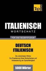 Italienischer Wortschatz Fur Das Selbststudium - 5000 Worter - Andrey Taranov