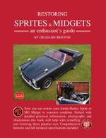 Restoring Sprite & Midgets An Enthusiasts Manual - Trade Manual