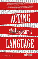 Acting Shakespeare's Language - Andy Hinds