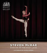 Steven McRae : Dancer in the Fast Lane - Andrej Uspenski