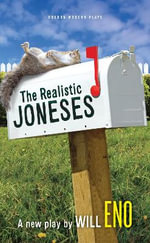 The Realistic Joneses - Will Eno