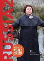 Directory of World Cinema : Russia: 2