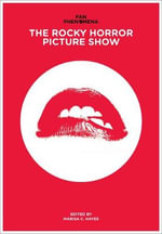 The Rocky Horror Picture Show : Fan Phenomena
