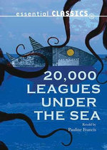 20,000 Leagues Under the Sea - Jules Verne