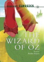 The Wizard of Oz - L. F. Baum