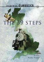 The Thirty Nine Steps : Express Classics - John Buchan