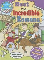 Meet the Incredible Romans : More Than Just Gladiators - Simon Abbott