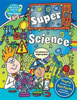 The Wonderful World of Simon Abbott: Super Science : Hair-Raising Discoveries and Crazy Contraptions - Simon Abbott