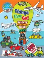 The Wonderful World of Simon Abbott: Things That Go Sticker Activity Book : With Over 500 Super Stickers! - Simon Abbott