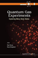 Quantum Gas Experiments: Cold Atoms Part 3 : Exploring Many-Body States