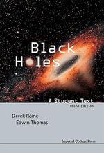 Black Holes : A Student Text - Derek Raine