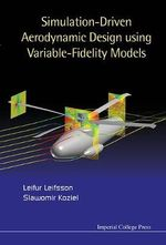Simulation-Driven Aerodynamic Design Using Variable-Fidelity Models - Leifur Leifsson