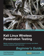 Kali Linux Wireless Penetration Testing : Beginner's Guide - Ramachandran  Vivek