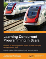 Learning Concurrent Programming in Scala - Prokopec   Aleksandar