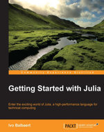 Getting Started with Julia - Balbaert   Ivo