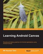 Learning Android Canvas - Mir Nauman Tahir