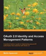 Oauth 2.0 Identity and Access Management Patterns - Martin Spasovski