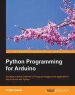 Python Programming for Arduino - Desai   Pratik