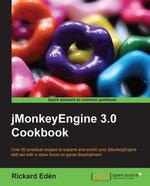 Jmonkeyengine 3.0 Cookbook - Rickard Eden